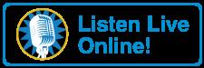 Listen Live Online!